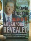 Kevin Trudeau More Natural Cures Revealed hardcover