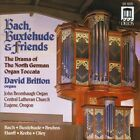 Bach, Buxtehude and Friends (Britton) CD (2005)