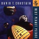 Next Planet Please by David T. Chastain (CD, 2004, Leviathan)preowned good cd