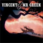 Vincent and Mr. Green CD (2004)