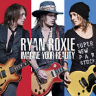Ryan Roxie : Imagine Your Reality CD (2018)