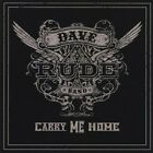 Dave Rude Band : Carry Me Home Rock 1 Disc CD