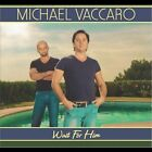 Michael Vaccaro : Wait for Him Easy Listening 1 Disc CD