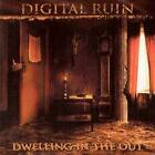 Digital Ruin : Dwelling In The Out CD (2000)