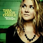 Tara Leigh Cobble : Here's to Hindsight Rock 1 Disc CD