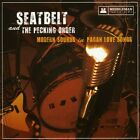 Seatbelt & the Pecking Order : Modern Sounds in Pagan Love Songs Rock 1 Disc CD