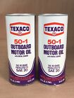 2 Vintage TEXACO Outboard Motor Oil 50-1 FULL 1 pint vintage boat marina cans
