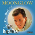 Pat Boone : Moonglow/Yes Indeed! CD (2011)