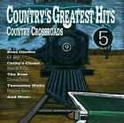 Various Artists : Country Hits 5: Country Crossroads CD