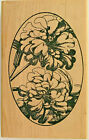 JUST FOR FUN Large Flowers in Oval Rubber Stamp Wood Mounted