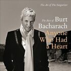 Burt Bacharach : Anyone Who Had a Heart: The Art of the Songwriter Easy