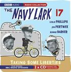 Ronnie Barker : Navy Lark, The: Vol 17 - Taking Some Liberties CD 2 discs