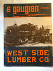 S Gaugian Magazine West Side Lumber Co Special Issue March 1981