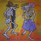 Yo Stro : Dance of the Bones Jazz 1 Disc CD