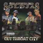 Graveyard Soldjas : Cut Throat City Rap/Hip Hop 1 Disc CD