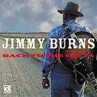 Back to the Delta by Jimmy Burns (guitarist) (CD, Sep-2003, Delmark (Label))