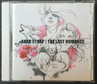 The Last Romance by Arab Strap (CD, 2005) very good condition