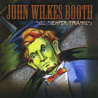 John Wilkes Booth : Sic Semper Tyrannis Rock 1 Disc CD