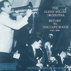 Glenn Miller Orchestra : Return to the Cafe Rouge - NYC 1940 CD (1999)