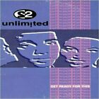 2 Unlimited : Get Ready for This CD