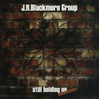 J.R.Blackmore Group – Still Holding On CD- FREE Fast US Shipping