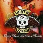 Death and Taxes : Tattooed Hearts and Broken Promises CD (2008)