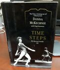 Time Steps My Musical Comedy Life by Donna McKechnie  Author Signed Dec 2009