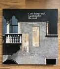Carlo Scarpa and Castelvecchio Revisited Very Rare Out of Print Scarce Book