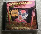 Nuclear Assault - Something Wicked CD * Free Fast U.S. Shipping