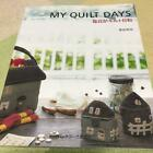 usedMy Quilt Days Quilting Sewing Craft Pattern Book Handmade