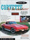 Corvette Book By The Numbers Parts Manual Chevrolet 1955 1982