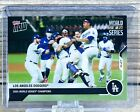 2020 Topps Now Los Angeles Dodgers World Series Champions Cards and Collaborations Guide 19