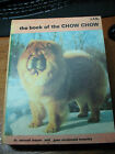 THE BOOK OF THE CHOW CHOW 1977 ILLUST BIG BOOK