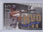 1994 Leaf MVP Contender Silver Collection Cal Ripken Jr 1 of 10,000 $25 Orioles