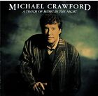 A Touch of Music in the Night by Michael Crawford (Vocals) (CD, Sep-1993,...