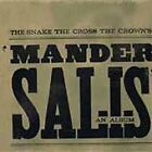 MANDER SALIS THE SNAKE THE CROSS THE CROWNS CD