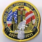 NYPD NYC WTC 9/11 Patch 10th Anniversary Ground Zero