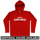 Made in Chicago V2 Hoody Windy City Born and Raised Bred Native Men S to 3XL