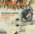 Controlling Your Allegiance, The Japanese Popstars, New