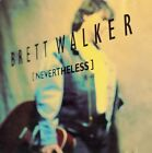 Brett Walker ‎– [Nevertheless] (1994) CD, Empire Records ‎– ERCD-1003, Like New