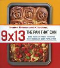 9 x 13 The Pan That Can 370 Family Recipes by Better Homes & Gardens (PB, 2008)