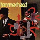 HAMMERHEAD - Duh, The Big City CD ** Excellent Condition RARE **