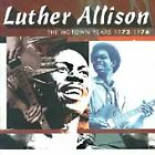 LUTHER ALLISON - The Motown Years 1972-1976 CD BRAND NEW : STILL SEALED RARE
