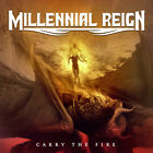 Millennial Reign - Carry the Fire [Used Very Good CD]