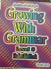 Growing With Grammar Level 8