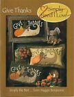 GIVE THANKS Simply Needl Love Pattern Booklet Rug Hooking Applique