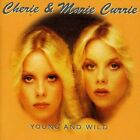 Young & Wild - Cherie & Marie Currie (CD Used Very Good)