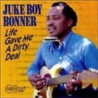 JUKE BOY BONNER - Life Gave Me a Dirty Deal - CD ** Very Good condition **