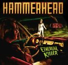 HAMMERHEAD - Ethereal Killer - CD ** Very Good condition **