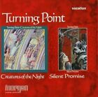 TURNING POINT - Creatures of the Night; Silent Promise - CD ** Brand New **